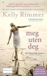 Meg uten deg (ebok) av Kelly Rimmer