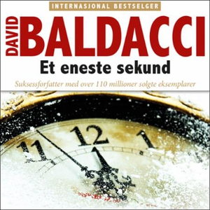 Et eneste sekund (lydbok) av David Baldacci