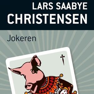 Jokeren (lydbok) av Lars Saabye Christensen