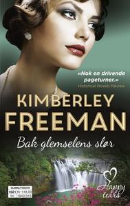 Bak glemselens slør (ebok) av Kimberley Freem