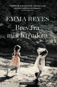 Brev fra min barndom (ebok) av Emma Reyes