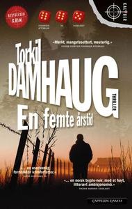 En femte årstid (ebok) av Torkil Damhaug