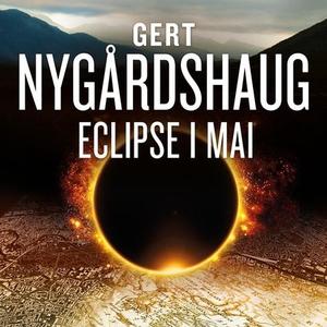 Eclipse i mai (lydbok) av Gert Nygårdshaug
