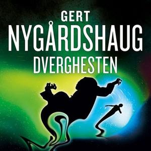 Dverghesten (lydbok) av Gert Nygårdshaug
