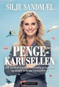 Pengekarusellen (ebok) av Silje Sandmæl