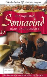 Hans sanne ansikt (ebok) av Frid Ingulstad