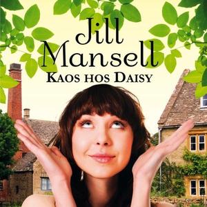 Kaos hos Daisy (lydbok) av Jill Mansell