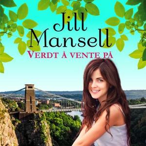 Verdt å vente på (lydbok) av Jill Mansell