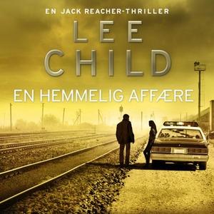 En hemmelig affære (lydbok) av Lee Child