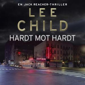 Hardt mot hardt (lydbok) av Lee Child