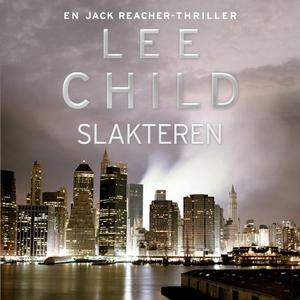 Slakteren (lydbok) av Lee Child