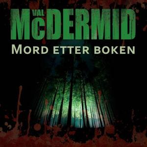 Mord etter boken (lydbok) av Val McDermid