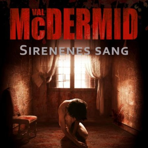 Sirenenes sang (lydbok) av Val McDermid