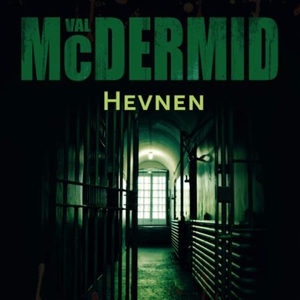 Hevnen (lydbok) av Val McDermid
