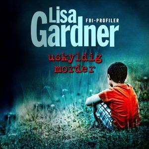 Uskyldig morder (lydbok) av Lisa Gardner