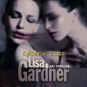 Dødens time (lydbok) av Lisa Gardner