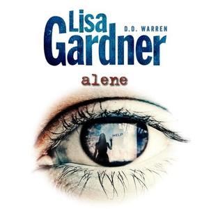 Alene (lydbok) av Lisa Gardner