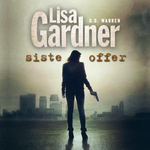 Siste offer (lydbok) av Lisa Gardner