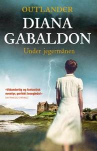 Under jegermånen (ebok) av Diana Gabaldon