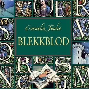 Blekkblod (lydbok) av Cornelia Funke