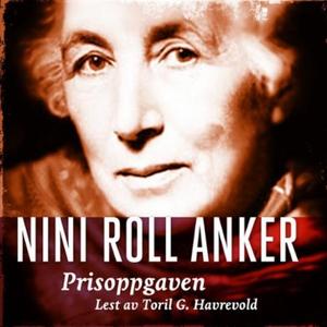 Prisoppgaven (lydbok) av Nini Roll Anker