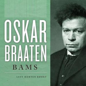 Bams (lydbok) av Oskar Braaten