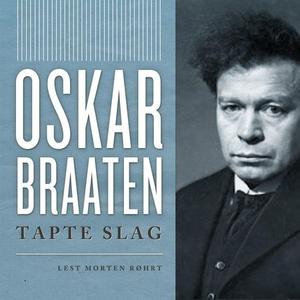 Tapte slag (lydbok) av Oskar Braaten