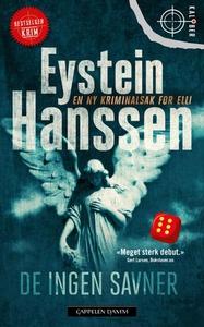 De ingen savner (ebok) av Eystein Hanssen