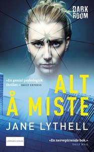 Alt å miste (ebok) av Jane Lythell