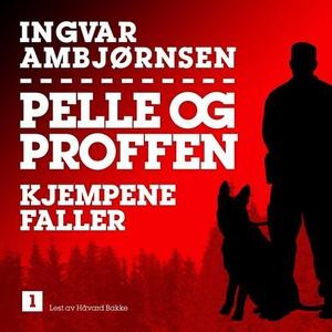 Kjempene faller (lydbok) av Ingvar Ambjørnsen