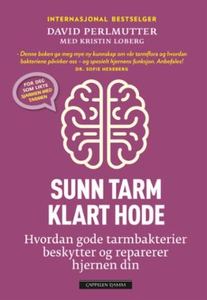 Sunn tarm - klart hode (ebok) av David Perlmu