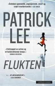 Flukten (ebok) av Patrick Lee