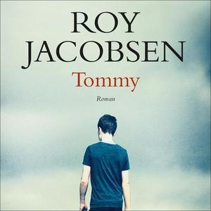 Tommy (lydbok) av Roy Jacobsen