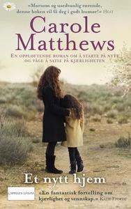 Et nytt hjem (ebok) av Carole Matthews