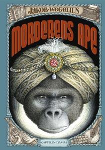 Morderens ape (ebok) av Jakob Wegelius