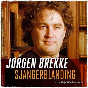 Sjangerblanding (lydbok) av Jørgen Brekke