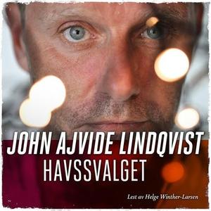 Havssvalget (lydbok) av John Ajvide Lindqvist