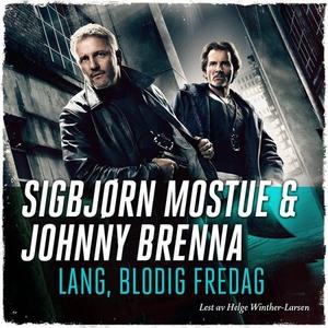 Lang, blodig fredag (lydbok) av Johnny Brenna