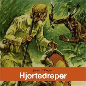 Hjortedreper (lydbok) av James Fenimore Coope