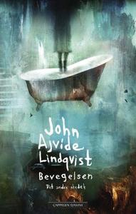 Bevegelsen (ebok) av John Ajvide Lindqvist