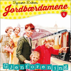 Gjenforening (lydbok) av Synnøve Eriksen