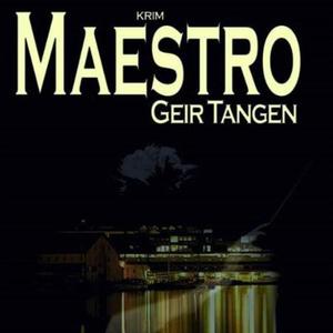Maestro (lydbok) av Geir Tangen