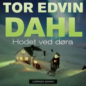 Hodet ved døra (lydbok) av Tor Edvin Dahl