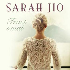 Frost i mai (lydbok) av Sarah Jio