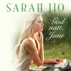 God natt, June (lydbok) av Sarah Jio