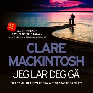 Jeg lar deg gå (lydbok) av Clare Mackintosh