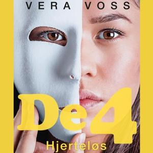 Hjerteløs (lydbok) av Vera Voss