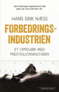 Forbedringsindustrien (ebok) av Hans Erik Næs