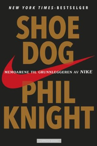 Shoe dog (ebok) av Phil Knight