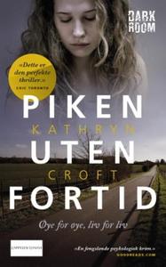Piken uten fortid (ebok) av Kathryn Croft